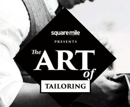 cad and the dandy and square mile magazine art of tailoring